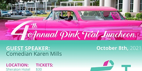 4th  Annual Pink Teal Luncheon tickets