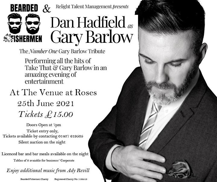 A night with Dan Hadfield as Gary Barlow with the Bearded Fishermen Charity image