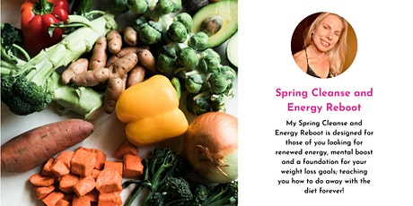 Spring Cleanse and Energy Reboot  Detox tickets