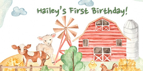 Hailey's First Birthday tickets