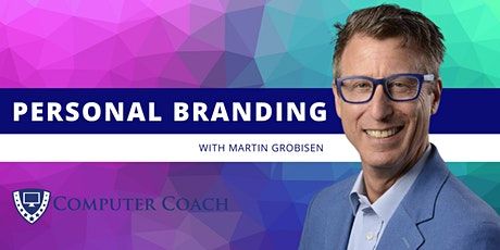 The Importance of Personal Branding with Martin Grobisen tickets