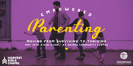 Empowered Parenting: Moving from Surviving to Thriving tickets