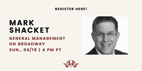 A Conversation with Mark Shacket: General Management on Broadway tickets