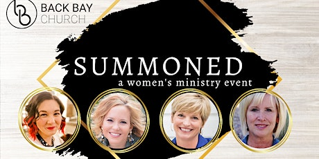 Back Bay Church presents Summoned, a Women's Ministry Event tickets