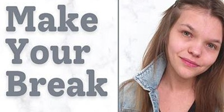 Make Your Break With Alyshia Hull New Podcast Release tickets