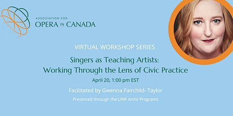 Singers as Teaching Artists: Working Through the Lens of Civic Practice tickets