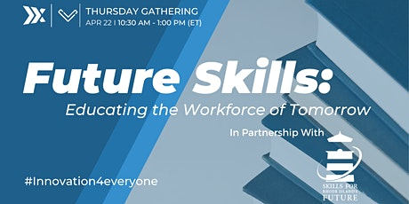 Future Skills: Educating the Workforce of Tomorrow tickets