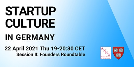 Start-Up Culture in Germany: Founders' Roundtable tickets
