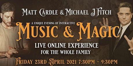 Matt Cardle-Michael J Fitch				Music and Magic  LIVE tickets