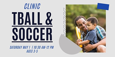 Free T-Ball/Soccer Clinic tickets