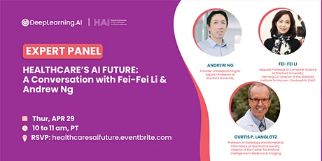 Healthcare's AI Future: A Conversation with Fei-Fei Li & Andrew Ng billets