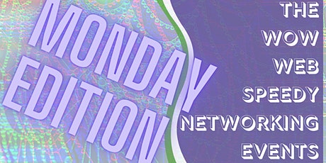 Speedy Networking - Monday Edition tickets