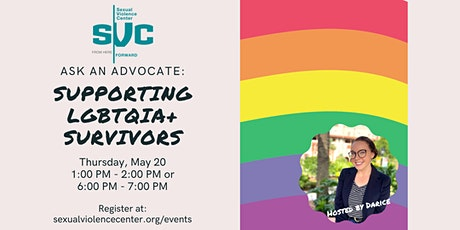Ask An Advocate Series: Supporting LGBTQIA+ Survivors tickets