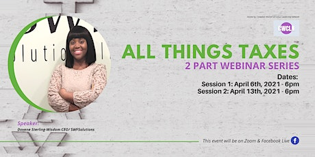 All Things Taxes - 2 Part Webinar Series tickets