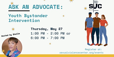 Ask An Advocate Series: Youth Bystander Intervention tickets
