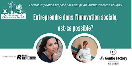 Entreprendre dans l'innovation sociale est-ce possible ? billets