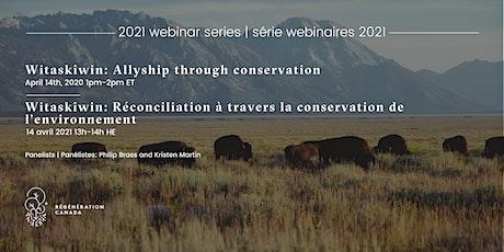 Witaskîwin: Allyship Through Conservation tickets