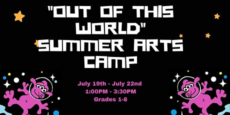 """""""Out of this World"""" Summer Arts Camp Grades 1-5 tickets"""