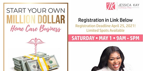 Start your Million Dollar Home Care Business Workshop tickets