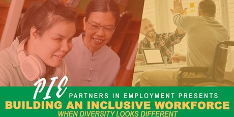 PIE Webinar: BUILDING AN INCLUSIVE WORKFORCE When Diversity Looks Different tickets