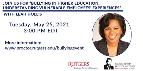 Bullying in Higher Ed: Understanding Vulnerable Employees' Experiences tickets