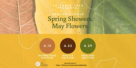 3H Table Talk // Spring Showers. May Flowers: Healing Edition tickets