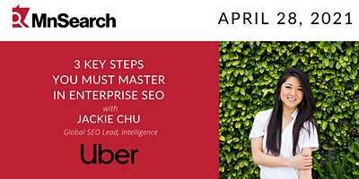 3 Key Steps You Must Master In Enterprise SEO with Jackie Chu