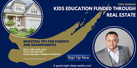 Kid's Education through Real Estate Investing tickets