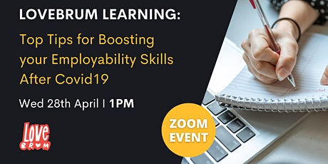 LoveBrum Learning: Tips for Boosting your Employability Skills After Covid tickets