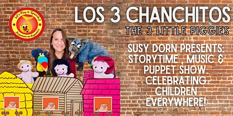 Susy Dorn Presents: Puppets, Songs & Comedy - Three Little Piggies tickets