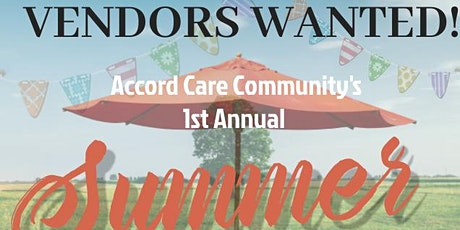 Accord Care Community's 1st Annual Summer Fest 2021 - VENDOR REGISTRATION tickets