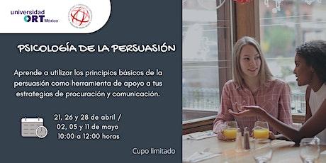 Psicología de la Persuasión. (Curso de 6 sesiones) boletos