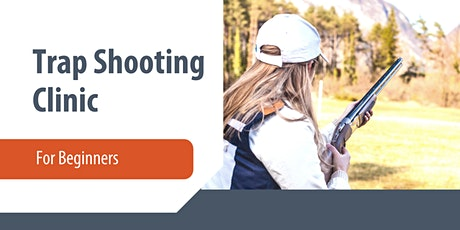 First Shots Clay Targets - Trap Shooting Clinic at Lee Kay tickets