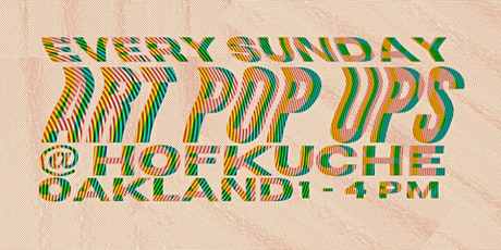 Art Pop Ups @ Hofkuche tickets