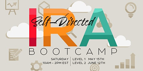 Self-Directed IRA Bootcamps tickets