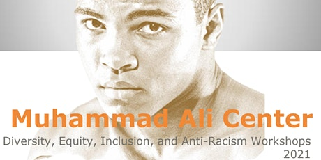 Diversity, Equity, Inclusion, & Anti-Racism Workshop tickets