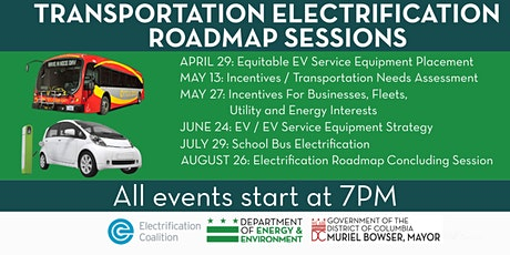 District of Columbia's Transportation Electrification Roadmap Sessions tickets