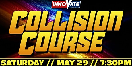 Innovate Wrestling Collison Course 2021 tickets