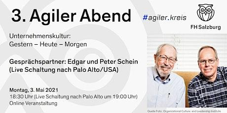3. Agiler Abend. Unternehmenskultur: Gestern - Heute - Morgen. Tickets