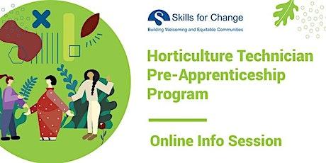 Horticulture Technician Pre-Apprenticeship Program for Women - Info Session tickets