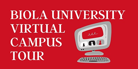Biola Virtual Campus Tour tickets