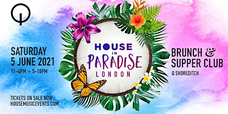 House in Paradise - Brunch & Supper Club tickets