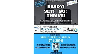 Ready! Set! Go, THRIVE! - The Fundamentals of Entrepreneurship tickets