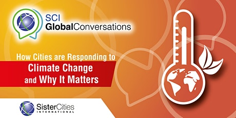 How Cities are Responding to Climate Change and Why It Matters tickets