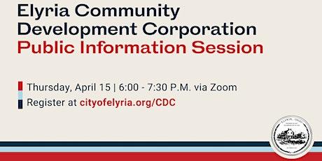 Elyria Community Development Corporation (CDC) Information Session tickets