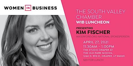 Women in Business Luncheon with Kim Fischer tickets