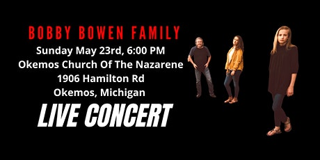 Bobby Bowen  Concert In Okemos Michigan tickets