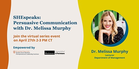 SHEspeaks: Persuasive Communication with Dr. Melissa Murphy tickets