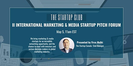 International Marketing & Media Startup Pitch Forum II tickets