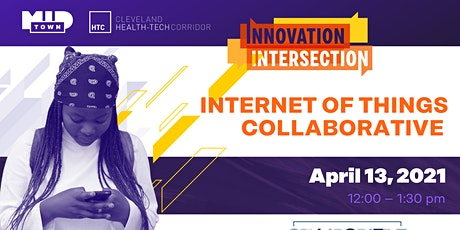 Innovation Intersection with Internet of Things Collaborative (IOTC) tickets
